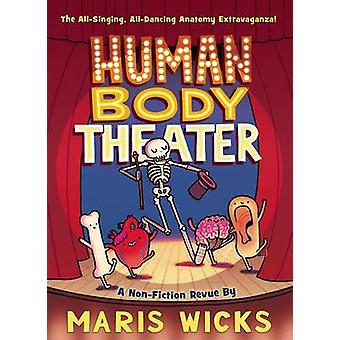 Human Body Theater by Maris Wicks - 9781596439290 Book