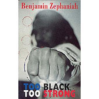 För svart - för stark av Benjamin Sefanja - 9781852245542 bok