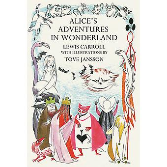 Alice's Adventures in Wonderland by Lewis Carroll - Tove Jansson - 97