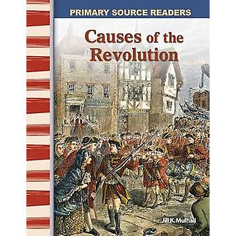 Causes of the Revolution by Jill K Mulhall - 9780743987851 Book