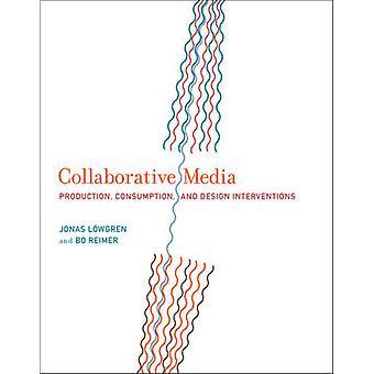Yhteisöllinen Media - tuotanto - kulutus - ja Design Interventi