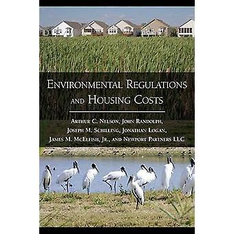 Environmental Regulations and Housing Costs by Arthur C. Nelson - Joh