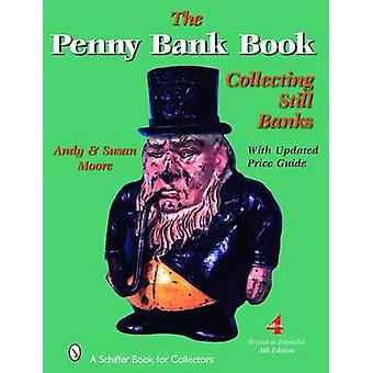 The Penny Bank Book by Andy Moore - Susan Moore - 9780764328428 Book