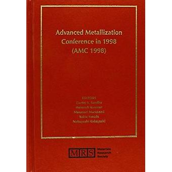Advanced Metallization Conference in 1998 (AMC 1998) - Volume 14 by Gu