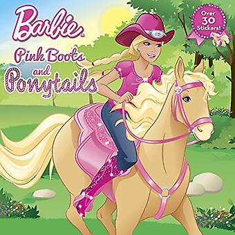Rosa stövlar och hästsvansar (Barbie)