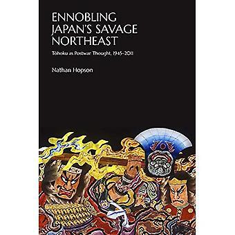 Ennobling Japan's Savage Northeast