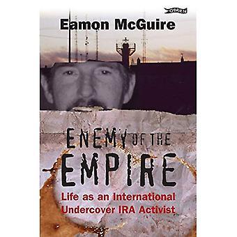 Fienden av riket: liv som aktivist internationella Undercover IRA