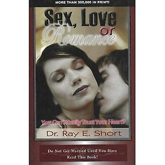 Sex, Love or Romance