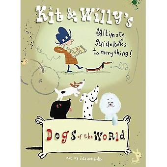 Kit and Willy's Dogs of the World