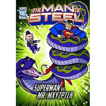 Man of Steel: Superman vs. Mr. Mxyzptlk