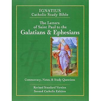 The Letters of St. Paul to the Galatians and to the Ephesians (Ignatius Catholic Study Bible)
