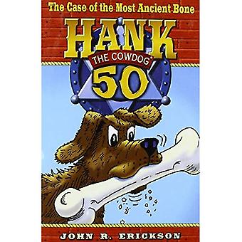 The Case of the Most Ancient Bone (Hank the Cowdog