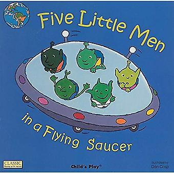 Five Little Men in a Flying Saucer (Classic Books with Holes Series)