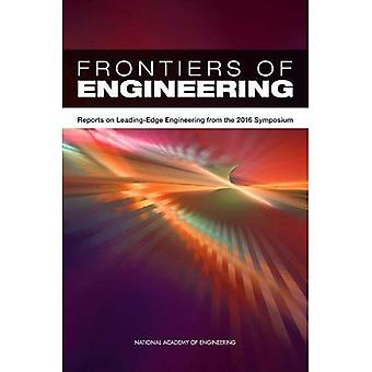 Frontiers of Engineering: Reports on Leading-Edge Engineering from the 2016 Symposium
