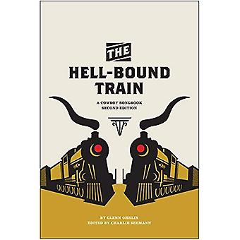 The Hell-Bound Train: A Cowboy Songbook (Voice in the American West)