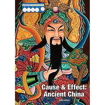 Cause & Effect: Ancient China (Cause & Effect: Ancient Civilizations)