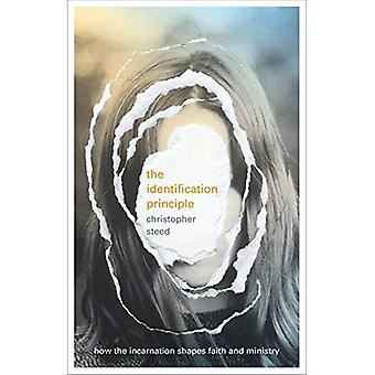 The Identification Principle: How The Incarnation Shapes Faith And Ministry