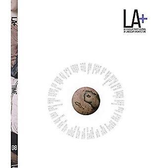 LA+ Time (Interdisciplinary Journal of Landscape Architecture)
