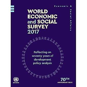 Världen ekonomisk och Social undersökning 2017: reflektera över sjuttio år av utveckling policyanalys