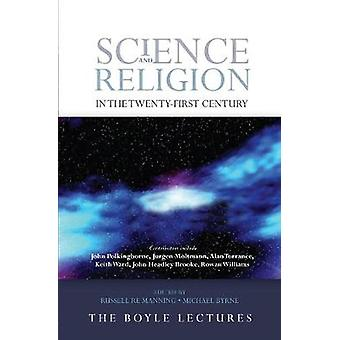 Science and Religion in the TwentyFirst Century by Manning & Russell Re