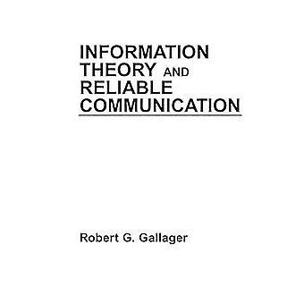 Informationstheorie und zuverlässige Kommunikation von Gallager & Robert G.