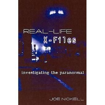 RealLife XFiles par Nickell & Joe