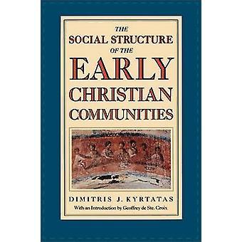 Den sociala strukturen i de tidiga Kristi samhällena av Kyrtatas & Dimitris