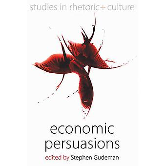 Economic Persuasions by Gudeman & Stephen