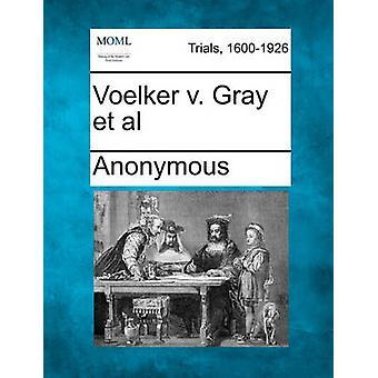 Voelker v. grå et al av anonym