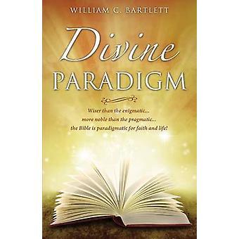 Gudomliga Paradigm av Bartlett & William C.