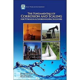 Los fundamentos de la corrosión y para ingenieros ambientales petróleo por v. Chilingar y George.