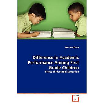 Difference in Academic Performance Among First Grade Children by Darza & Damtew