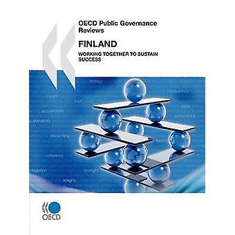 OECD 's offentlige regeringsførelse anmeldelser OECD Public Governance anmeldelser Finland 2010 arbejder sammen for at fastholde succes af OECD Publishing