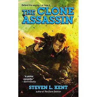 The Clone Assassin by Steven L Kent - 9780425264492 Book