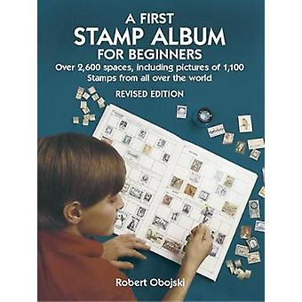 A First Stamp Album for Beginners by Robert Obojski - 9780486441139 B