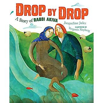Drop by Drop by Jacqueline Jules - 9781512420913 Book