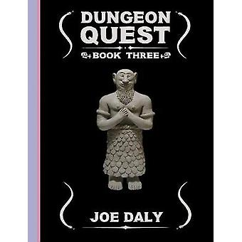 Dungeon Quest - Book 3 by Joe Daly - 9781606995440 Book