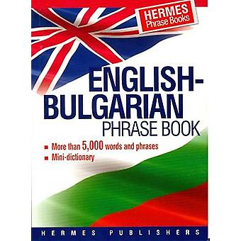 English-Bulgarian Phrase Book - Classified - With English Index and Pr