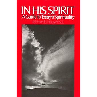 In His Spirit - A Guide to Today's Spirituality by Richard Hauser - 97