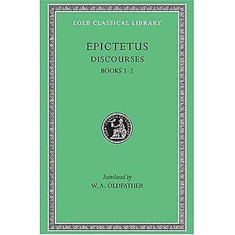 Discourses: Bks.I & II v. 1 (Loeb Classical Library)
