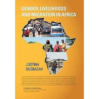 Gleichstellung der Existenzgrundlagen und Migration in Afrika durch Dugbazah & Justina