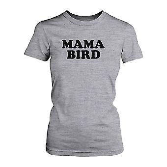 Mama Bird T-shirt Cute Graphic Tee For Mom Mothers Day Or Christmas Gifts Ideas