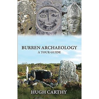 Burren Archaeology: A Tour Guide (Paperback) by Carthy Hugh