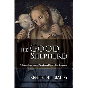 Den gode herden - en tusen år resa från Psaltaren 23 till nya T