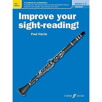 Förbättra din Sight-läsning! Klarinett årskurs 1-3 av Paul Harris - 9780