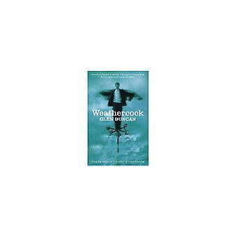 Weathercock by Glen Duncan - 9780743220156 Book
