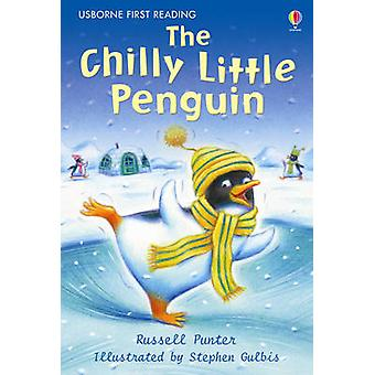 The Chilly Little Penguin by Russell Punter - Stephen Gulbis - 978074
