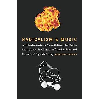 Radicalism and Music - An Introduction to the Music Cultures of al-Qa'