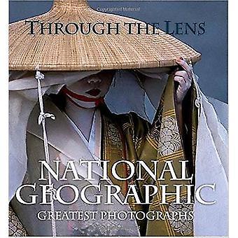 A través del lente --National Geographic - de grandes fotografías de Nat