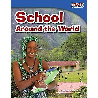 School Around the World by Dona Herweck Rice - 9781433336546 Book